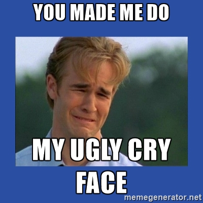 ugly cry face.jpg